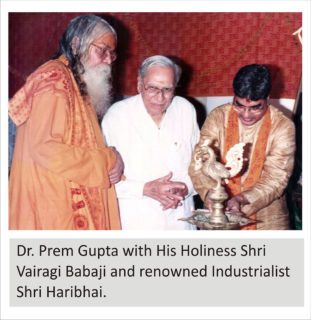 Dr. Prem Gupta with His Holiness Shri Vairagi Babaji and renowned Industrialist Shri Haribhai Dress wala.