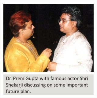 Dr Prem Gupta with famous actor Shri Shekarji discussing on some important future plan.